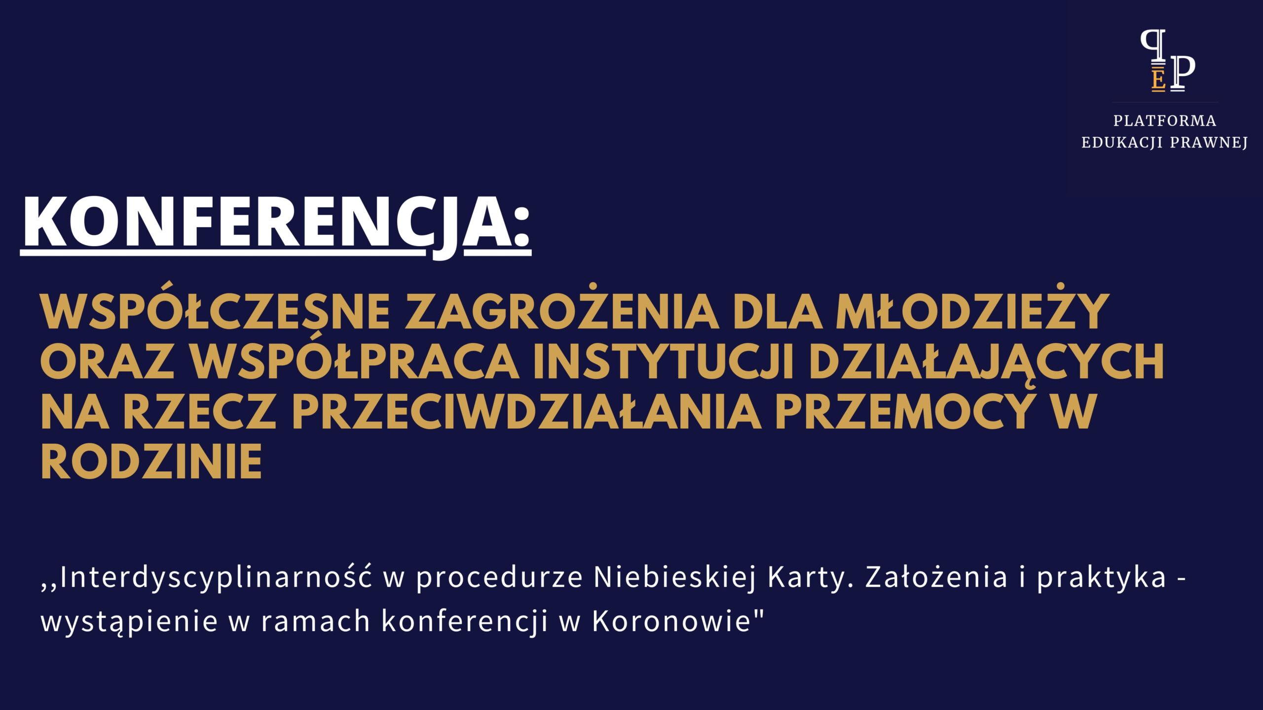interdyscyplinarność_w_procedurze_niebieskiej_karty-założenia_i_praktyka_wystąpienie_w_ramach_konferencji_w_koronowie