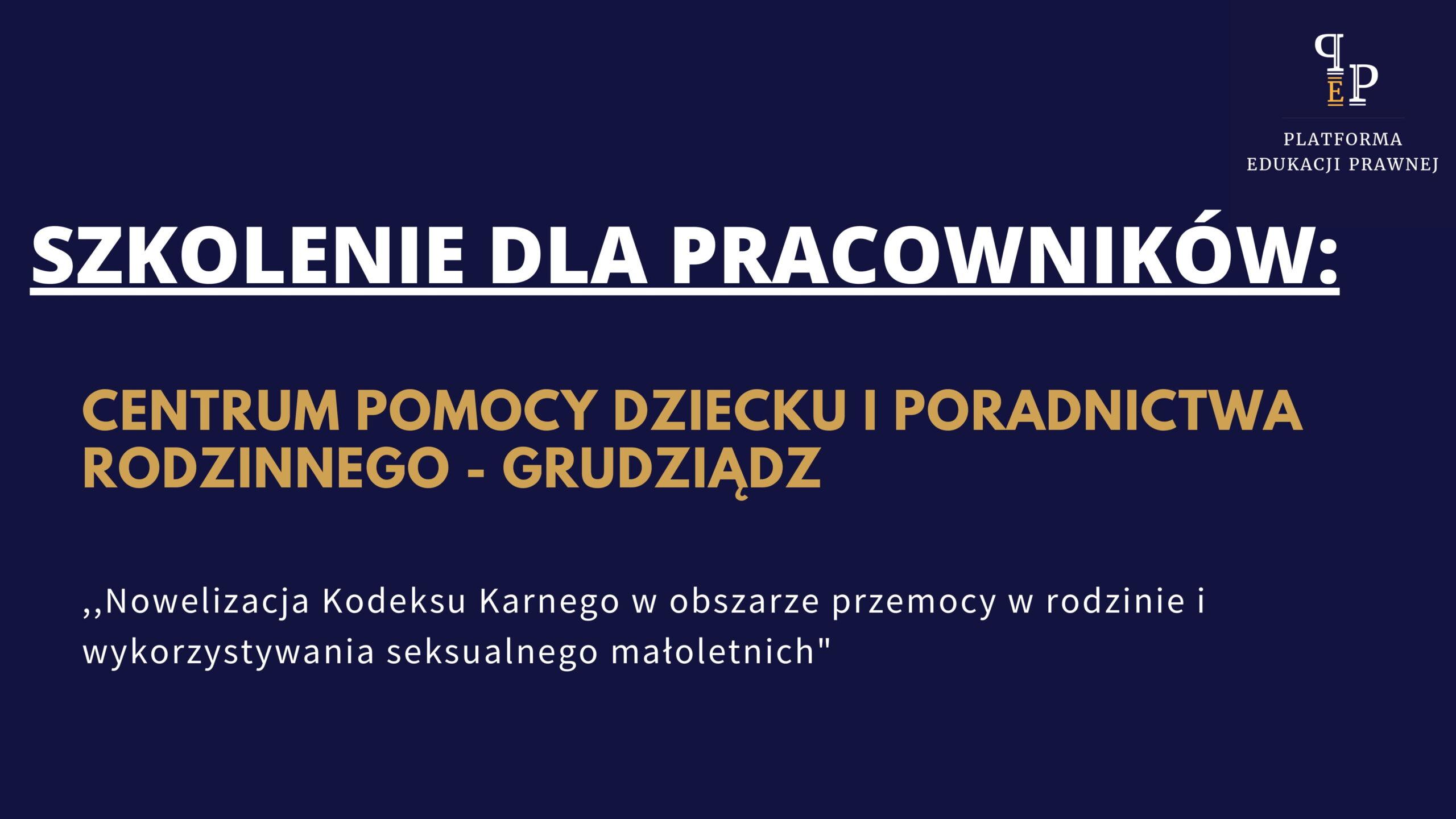 nowelizacja_kodeksu_karnego_w_obszarze_przemocy_w_rodzinie_i_wykorzystywania_seksualnego_małoletnich